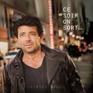 0190758825021 - Cd - Patrick Bruel- Ce soir on sort