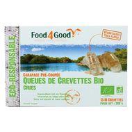 3426434000145 - Food4Good - Queues de crevettes crues Bio- Carapace pré-coupée- 13 à 18 pièces