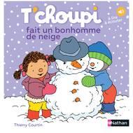 9782092570487 - T Choupi - Fait un bonhomme de Neige