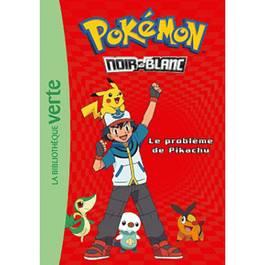 Bibliotheque Verte Pokemon Tome 1 Problème De Pikachu