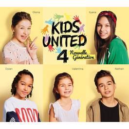 Cd Kids United 4- Au bout de nos rêves
