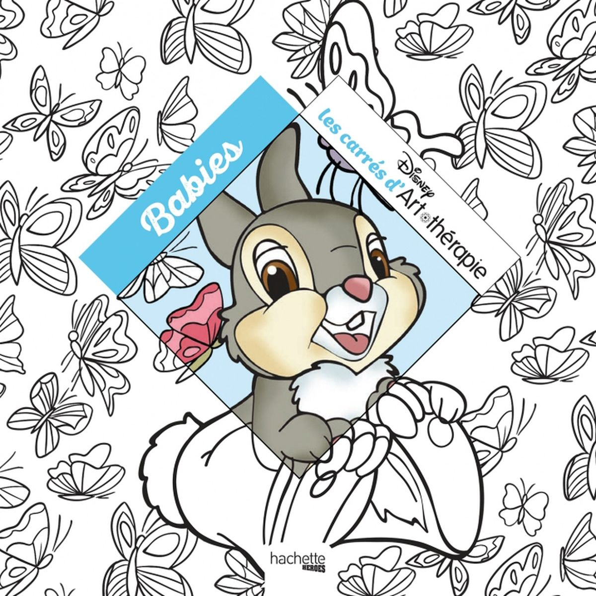 Hachette pratique Coloriage Art thérapie 100 coloriages anti stress Disney Babies