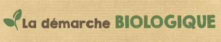 La démarche BIOLOGIQUE chez houra
