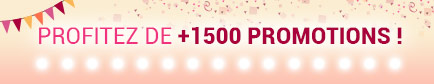 Profitez de + de 1500 promotions