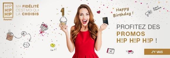 Profitez de plus de 700 promotions H!P H!P H!P pour les 1 an de votre programme de fidélité