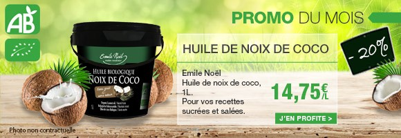 Profitez de notre promo du mois sur l'huile de coco Bio Emile Noel.