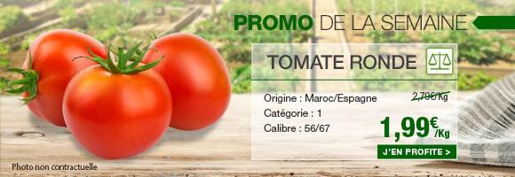 Promo de la semaine Tomate ronde