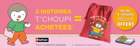 Achetez 2 livres T'choupi parmi la sélection proposée, un SAC à trésors T'choupi vous sera OFFERT !