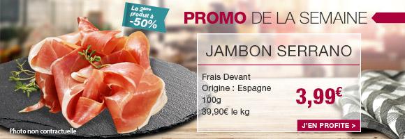 Profitez de notre promotion de la semaine sur le jambon serrano Frais Devant.