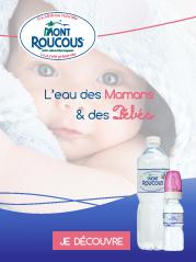 Découvrez Mont Roucous, l'eau des mamans & des bébés