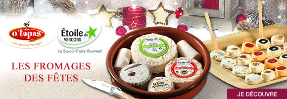 Retrouvez pour les fêtes les bouchées apéritives O'Tapas et les plateaux de fromages Etoile du Vercors