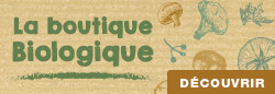 La boutique Biologique