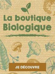 La boutique Biologique