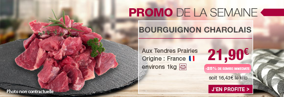Profitez de notre promotion de la semaine sur le bourguignon charolais.