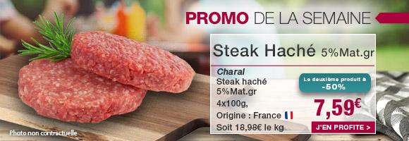 Profitez de notre promotion de la semaine sur le Steak haché CHARAL.