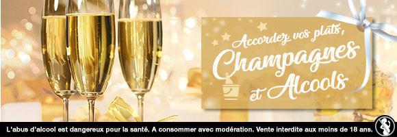 Accordez vos plats de fête avec nos champagnes et alcools