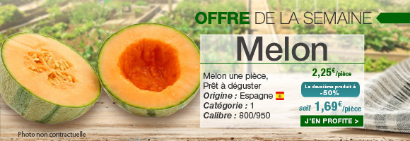 Profitez de notre offre de la semaine sur le Melon