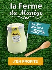 Retrouvez les promotions sur les yaourts de La ferme du Manège