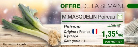 Profitez de notre offre de la semaine sur le poireau M. Masquelin