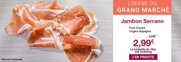 Profitez de notre offre du grand marché sur le jambon serrano de chez Frais Devant.