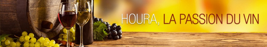 Houra, la passion du vin
